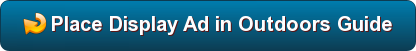 Place Display Ad in Outdoors Guide