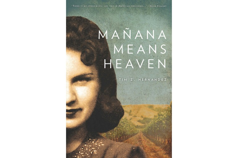 "The cover of ""Mañana Means Heaven"" by Tim Z. Hernandez."