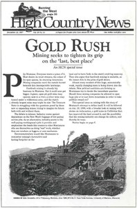 Gold Rush: Mining seeks to tighten its grip on the 'last, best place'