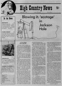 Blowing it: 'ecotage' in Jackson Hole