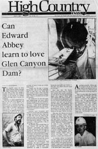 Can Edward Abbey learn to love Glen Canyon Dam?