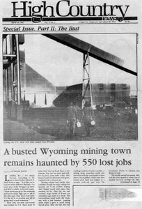 A busted Wyoming mining town remains haunted by 550 lost jobs