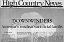 Downwinders: America's nuclear sacrificial lambs