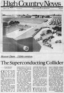 Hoover Dam, 1990s version: The Superconducting Collider