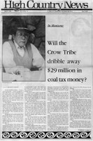 Will the Crow Tribe dribble away $29 million in coal tax money?