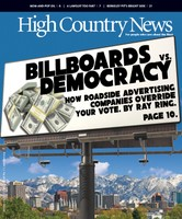 Billboard corporations use money and influence to override your vote