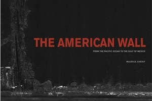 Hidden in plain sight: A review of The American Wall