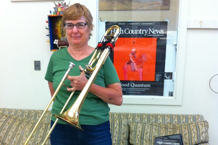 "Lee Oler, her trombone and her partner, Joe, swung through Paonia after the Great Western Rocky Mountain Brass Band Festival in Silverton, Colo. Lee is a retired band teacher from Tucson, a loyal HCN reader and advertiser. Readers may recognize her witty ad, which she only places in HCN: ""Come to Tucson! Pay no attention to the Arizona governor.""  ""What could be better,"" she said, than renting to fellow subscribers?"