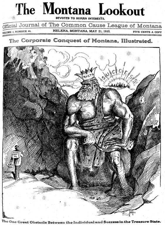 An editorial cartoon depicting the average Montana citizen dwarfed by King Copper was printed in the Montana Lookout newspaper in 1910.