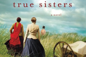 Of faith and frostbite: a review of True Sisters