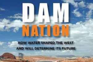 Western water, in poetry and policy: A review of Dam Nation
