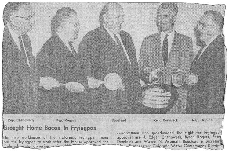 The Pueblo Star-Journal celebrated Congress' approval of the Fryingpan-Arkansas Project, which would bring water to the valley from western Colorado, on June 15, 1962