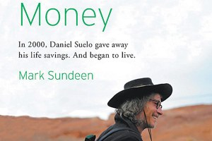 Living on faith: A review of The Man Who Quit Money