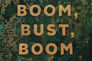 Necessary evil: a review of Boom, Bust, Boom