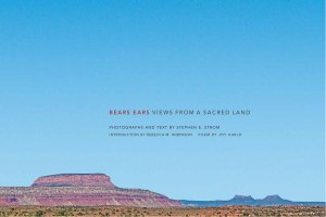 Bears Ears: An elegy for what was lost?