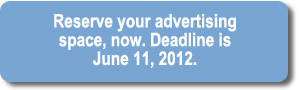 Reserve space now. Deadline is June 11, 2012.