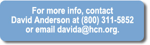 Contact David Anderson for more information at davida@hcn.org.